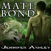 Mate Bond: Shifters Unbound, Book 7 | Jennifer Ashley