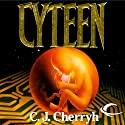 Cyteen Audiobook by C. J. Cherryh Narrated by Gabra Zackman, Jonathan Davis