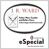 Father Mine: Zsadist and Bellas Story: A Black Dagger Brotherhood Novella