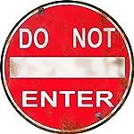 Vintage Do Not Enter Sign 14 Round