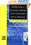 Conducting a Successful Major Gifts a...