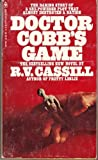 Doctor Cobb's Game (055306780X) by R. V. Cassill