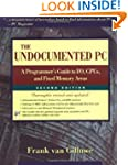 The Undocumented PC: A Programmer's G...