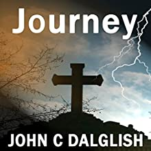 Journey: The Chaser Chronicles, Book 2 (       UNABRIDGED) by John C. Dalglish Narrated by James Killavey