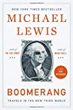 Boomerang: Travels in the New Third World Michael Lewis