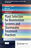 img - for Plant Selection for Bioretention Systems and Stormwater Treatment Practices (SpringerBriefs in Water Science and Technology) by William F. Hunt (2014-11-17) book / textbook / text book