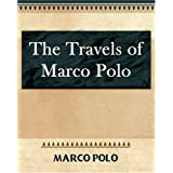 The Travels of Marco Polo - 1886by Polo Marco Polo