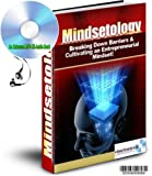 AN ENHANCED MP3 CD Audio Guide to Mindsetology: Breaking Down Barriers & Cultivating an Entrepreneurial Mindset