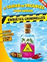 cahier de vacances enquêtes criminelles 2016 par Lebeau
