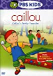 Caillou - Caillou's Family Favorites...