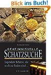 Geheimnisvolle Schatzsuche: Legendäre...