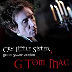 Cry Little Sister - Blood Swamp Version