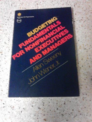 Budgeting Fundamentals for Nonfinancial Executives and Managers (McGraw-Hill paperbacks) PDF