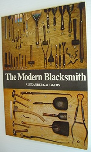 The Modern Blacksmith, Weygers, Alexander G.