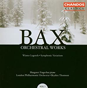 Bax Orchestral Works Vol 7 by Chandos