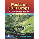 Pests of Fruit Crops: A Colour Handbook, Second Edition