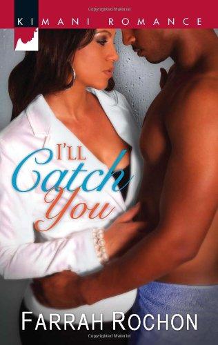 Image of I'll Catch You (Harlequin Kimani Romance)
