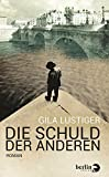 img - for Die Schuld der anderen by Gila Lustiger (2015-01-19) book / textbook / text book