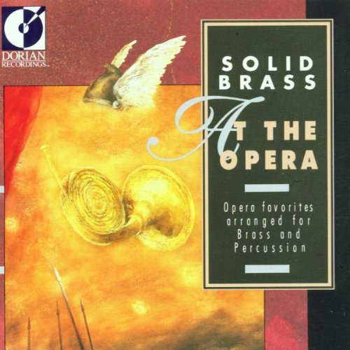 Solid Brass: At the Opera