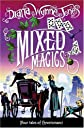 Mixed Magics (The Chrestomanci Series)