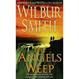 The Angels Weep ~ Wilbur Smith