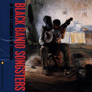 Black Banjo Songsters of N Carolina & Virginia