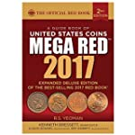 A Guide Book of United States Coins,...