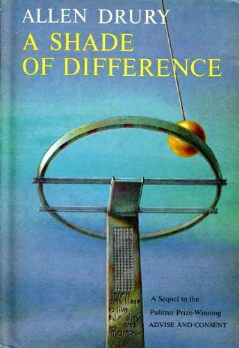 A Shade of Difference by Allen Drur