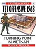 Tet Offensive 1968: Turning Point in Vietnam (Campaign)