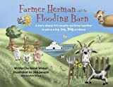 img - for Farmer Herman and the Flooding Barn: A story about 344 people working together book / textbook / text book