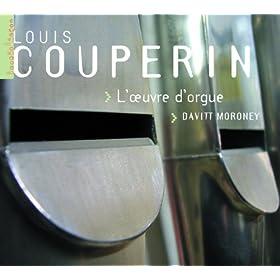 L. Couperin: L'oeuvre d'orgue (Orgue Saint Michel-en-Thi�rache)