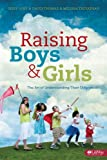 img - for Raising Boys and Girls: The Art of Understanding Their Differences (Member Book) book / textbook / text book