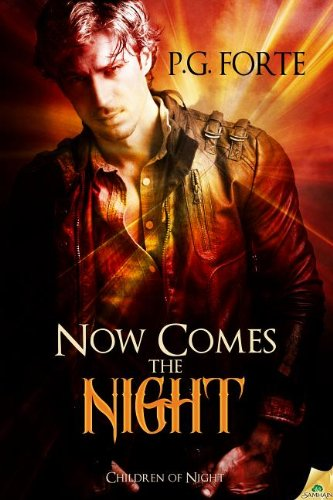 Now Comes the Night (Children of Night)