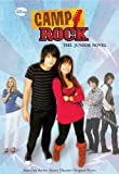 Camp Rock The Junior Novel (Junior Novelization)