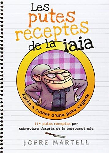 Les Putes Receptes De La Iaia (Bridge)