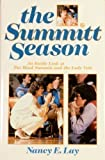 img - for The Summitt Season by Lay, Nancy E. (1988) Hardcover book / textbook / text book