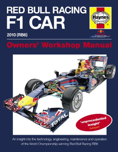 Red Bull Racing F1 Car Manual: An Insight into the Technology, Engineering, Maintenance and Operation of the World Championship-winning Red Bull Racing RB6 (Owner's Workshop Manual)