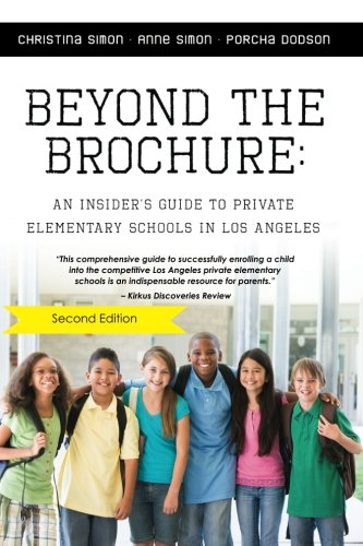 Beyond The Brochure: An Insider's Guide To Private Elementary Schools in Los Angeles PDF