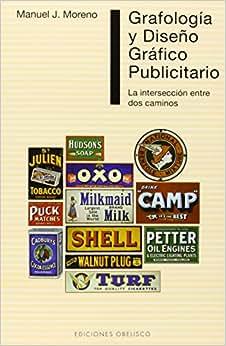 Grafologia Y Diseno Grafico Publicitario (Spanish Edition)