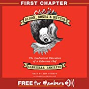 Blood, Bones & Butter: First Chapter | [Gabrielle Hamilton]