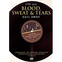 Blood, Sweat & Tears - Sail Away