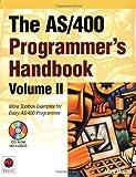 The AS/400 Programmer's Handbook, Volume II: More Toolbox Examples for Every AS/400 Programmer (AS/400 Programmer's Handbooks)