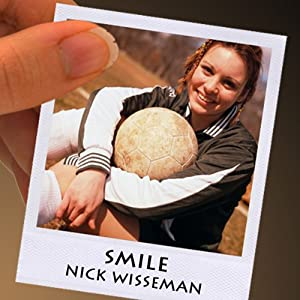 Smile: A Short Story | [Nick Wisseman]