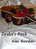 Drakes Rock (Jess and Steph Book 1)