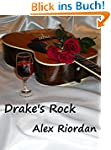 Drake's Rock (Jess and Steph Book 1)...