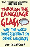 Through the Language Glass: How Words Colour Your World
