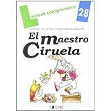 El maestro Ciruela. Cuaderno de lectura comprensiva
