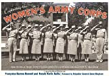 img - for Capturing the Women's Army Corps: The World War II Photographs of Captain Charlotte T. McGraw by Bonnell, Fran oise Barnes, Bullis, Ronald Kevin (2013) Paperback book / textbook / text book