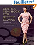 Gertie's New Book for Better Sewing:...