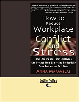 How to Reduce Workplace Conflict and Stress (EasyRead Large Bold Edition)